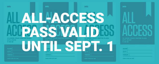 An All-Access Pass Offers Admission Until September 1